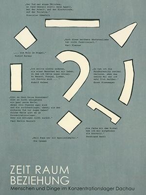 """Cover des Ausstellungskatalogs """"Zeit Raum Beziehung – Menschen und Dinge im Konzentrationslager Dachau"""". Auf dem Cover sind verschiedene geometrische Formen zu sehen, dazu sind Zitate von Überlebenden und deren Nachkommen abgedruckt."""